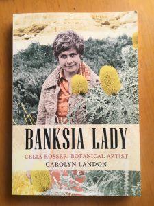 Cover of the biography of Australian botanical artist, Celia Rosser