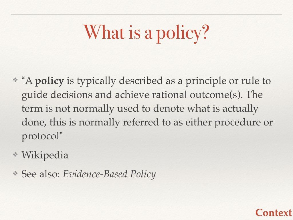 Policy defined Slide 4 of my talk on communicating your science to policymakers