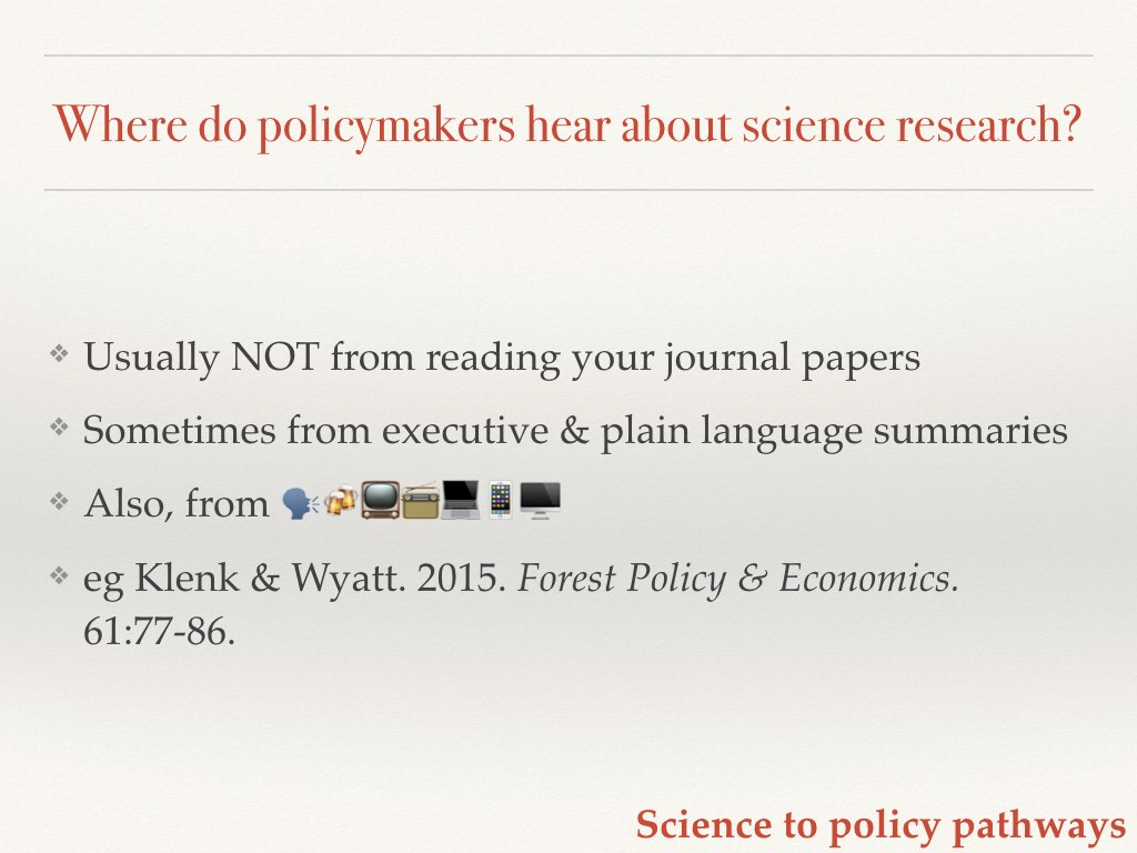 How policymakers hear about research Slide 9 of my talk on communicating your science to policymakers