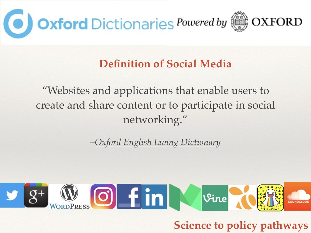 Social media defined Slide 10 of my talk on communicating your science to policymakers