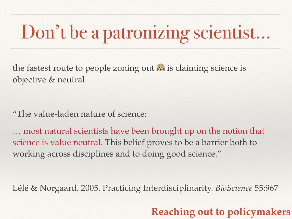 Don't patronize non-scientists Slide 16 of my talk on communicating your science to policymakers